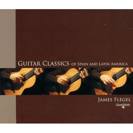 Guitar Classics of Spain and Latin America