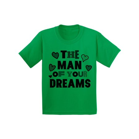 Awkward Styles The Man Of Your Dreams Tshirt for Youth Boys Cute Gifts for Boys Mom Boys Valentine Shirt Funny Valentines Tshirt for Youth Boys Valentine Gifts for Kids Valentines (Your Mom Shirts)