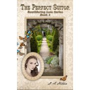 The Perfect Suitor - eBook