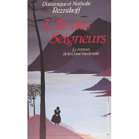 L'île des seigneurs : le roman de la Corse médiévale -