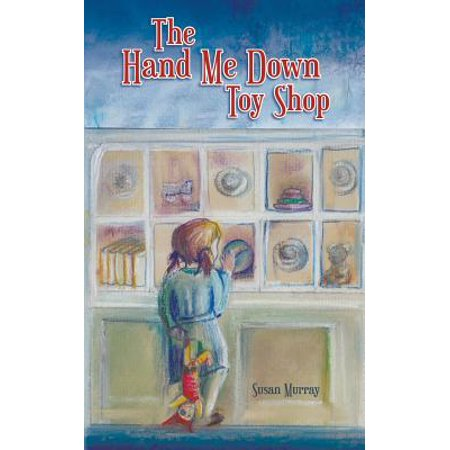 The Hand Me Down Toy Shop (Paperback)