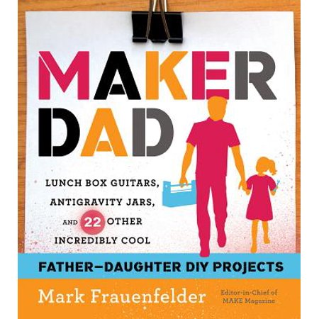Maker Dad : Lunch Box Guitars, Antigravity Jars, and 22 Other Incredibly Cool Father-Daughter DIY Projects - Head In A Jar Halloween Diy