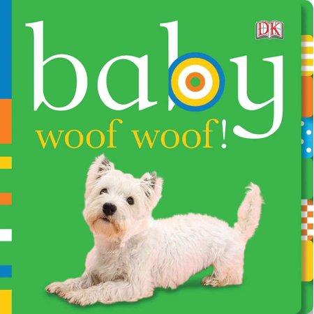 Baby: Woof Woof! (Board Book)