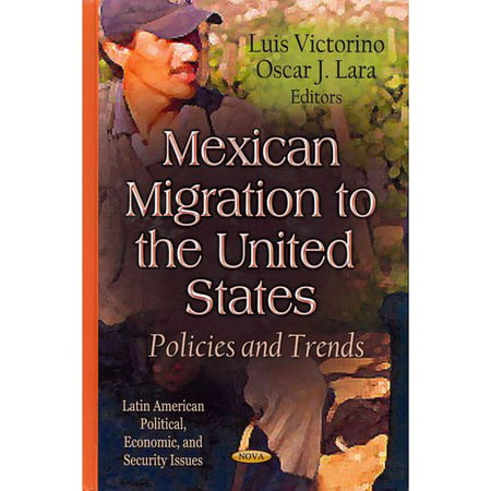 Mexican Migration to the United States