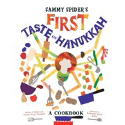 Sammy Spider's First Taste of Hanukkah: A Cookbook (Paperback)