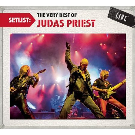 Setlist: The Very Best Of Judas Priest Live (The Very Best Of Judas Priest)