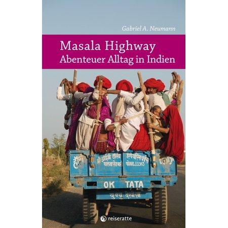 Masala Highway - Abenteuer Alltag in Indien - eBook (Gläser Für Männer In Indien)