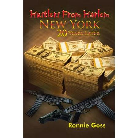 Hustlers from Harlem New York Twenty Years Later - eBook](Halloween H2o 20 Years Later)