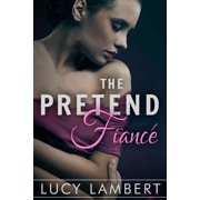 The Pretend Fiance - eBook