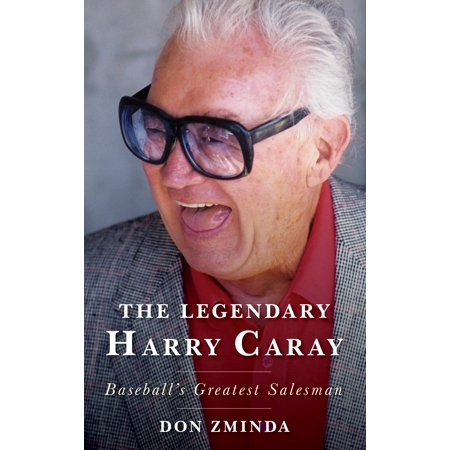 The Legendary Harry Caray : Baseball's Greatest Salesman Don Newcombe Autographed Baseball