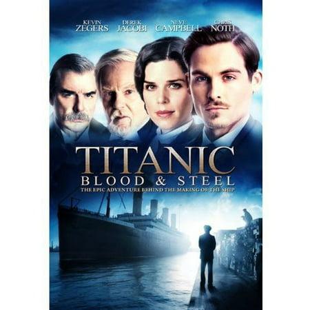 Titanic  Blood And Steel