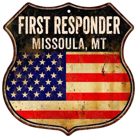 MISSOULA, MT First Responder American Flag 12x12 Metal Shield Sign (Bob Wards Sports & Outdoors Missoula Mt)