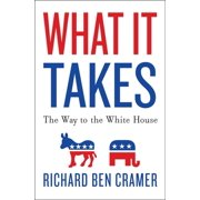 What It Takes: The Way to the White House - eBook