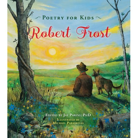 Poetry for Kids: Robert Frost (The Sound Of Trees Robert Frost Analysis)