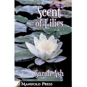 Scent of Lilies - eBook