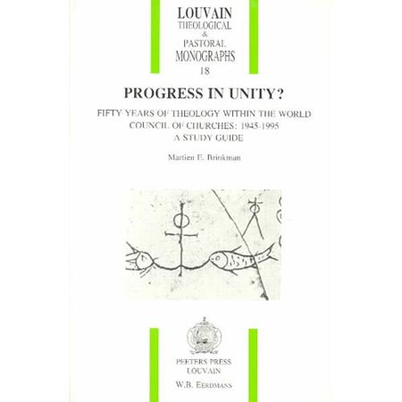 Progress in Unity? Fifty Years of Theology Within the