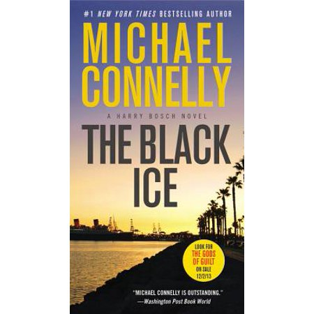 The Black Ice (Black Echo The Black Ice Two Great Novels)