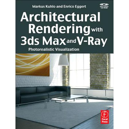 Architectural Rendering with 3ds Max and V-Ray -