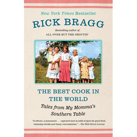 The Best Cook in the World : Tales from My Momma's Southern