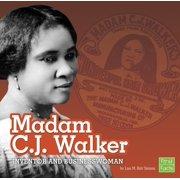 Stem Scientists and Inventors: Madam C.J. Walker: Inventor and Businesswoman (Paperback)