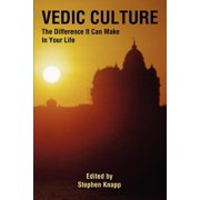 Vedic Culture : The Difference It Can Make in Your Life
