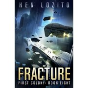 First Colony: Fracture (Paperback)