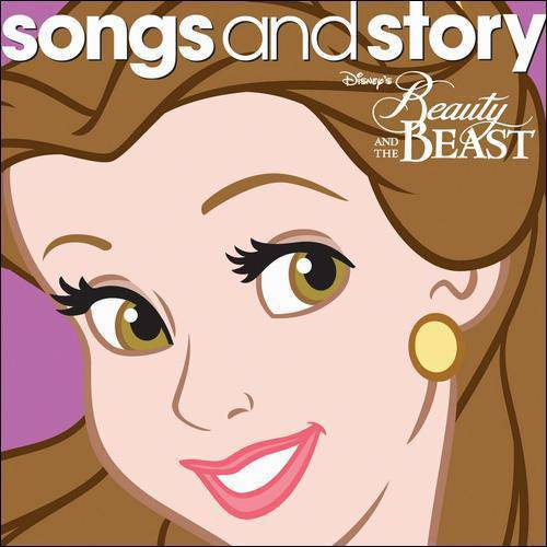 Disney Songs And Story: Beauty And The Beast