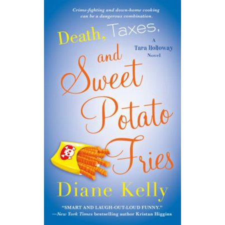 Death, Taxes, and Sweet Potato Fries - eBook