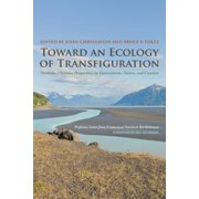 Toward an Ecology of Transfiguration - eBook