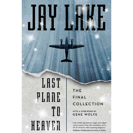 Last Plane to Heaven: The Final Collection by