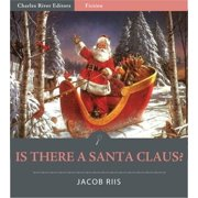 Is There a Santa Claus? (Illustrated Edition) - eBook