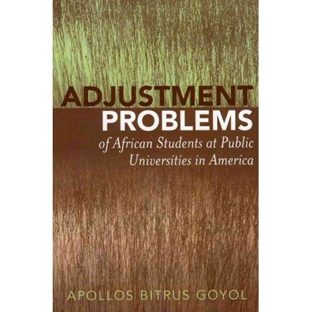 Adjustment Problems of African Students at Public Universities in America - image 1 of 1