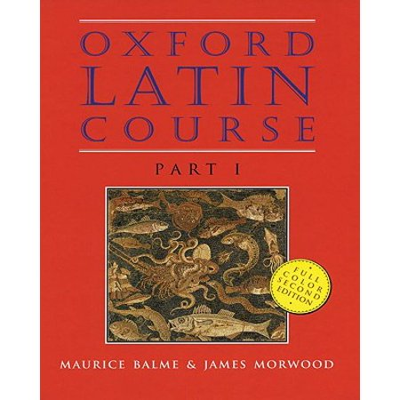 Oxford Latin Course : Part I (Oxford Latin Course Part 2 Answer Key)