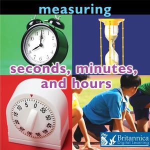 Measuring: Seconds, Minutes, and Hours - eBook