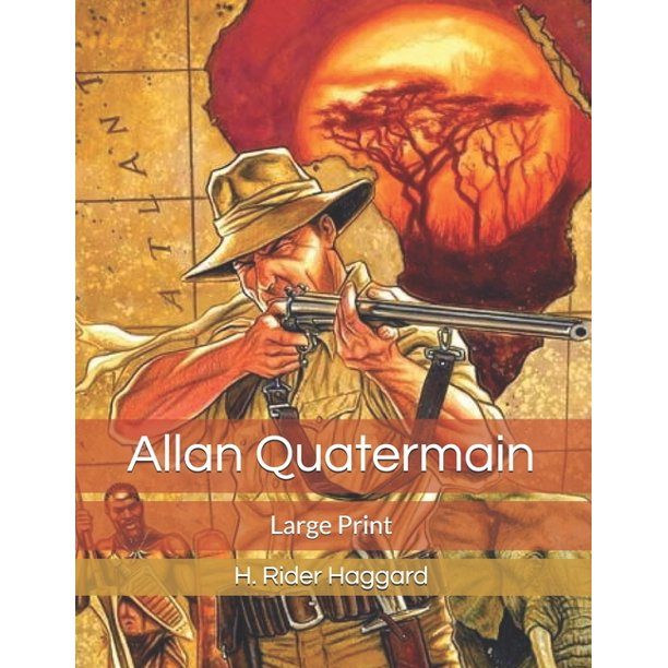 Allan Quatermain: Large Print
