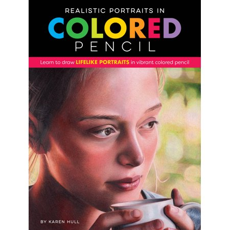 Karen Foster Brads (Realistic Portraits in Colored Pencil : Learn to draw lifelike portraits in vibrant colored pencil )