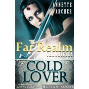 Cold Lover - A Sexy Medieval Fantasy Novelette From Steam Books - eBook