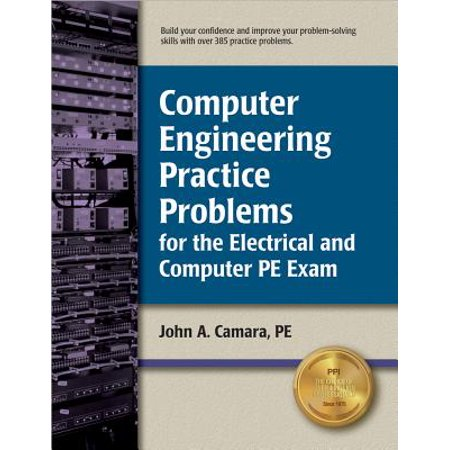 Computer Engineering Practice Problems for the Electrical and Computer PE