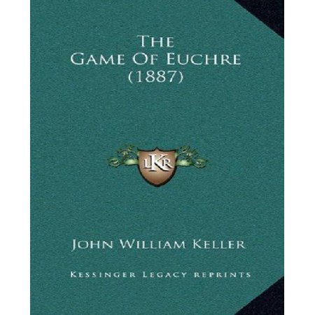 The Game Of Euchre  1887