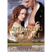 Bewitching the Duke (Paperback)