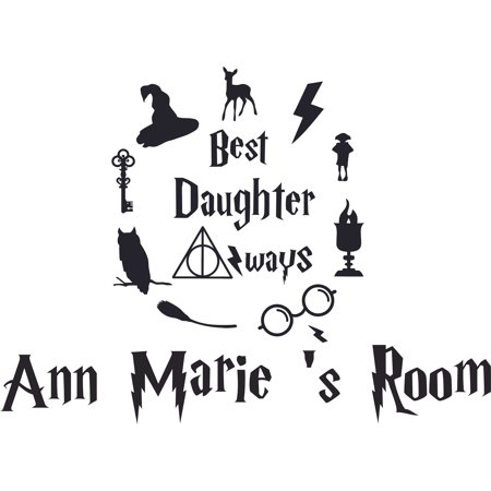 Harry Potter Best Daughter Always Customized Wall Decal - Custom Vinyl Wall Art - Personalized Name - Baby Girls Boys Kids Bedroom Wall Decal Room Decor Wall Stickers Decoration Size (30x30 (Best Toddler Boy Rooms)