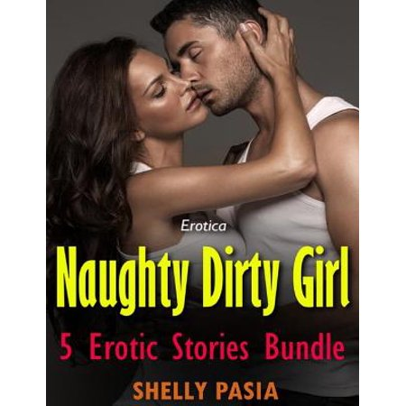 Erotica: Naughty Dirty Girl, 5 Erotic Stories Bundle - eBook - Naught School Girls