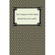 The Conquest of New Spain - eBook