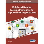 Mobile and Blended Learning Innovations for Improved Learning Outcomes - eBook