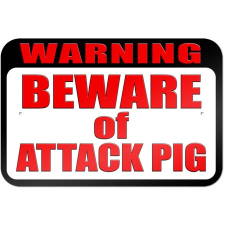 Attack Cat Sign (Warning Beware of Attack Pig Sign )