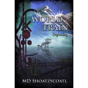 World Train Beginning
