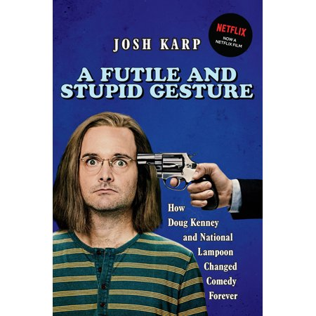 National Lampoon Magazine (A Futile and Stupid Gesture : How Doug Kenney and National Lampoon Changed Comedy)