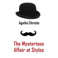 The Mysterious Affair at Styles (Hardcover)