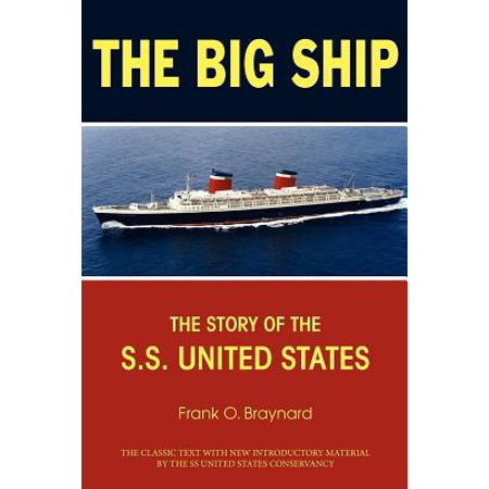 Brig Ship (The Big Ship : The Story of the S.S. United)