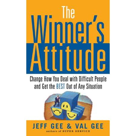 The Winner's Attitude: Using the